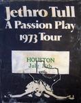 Jethro Tull - Jul 15, 1973 at Sam Houston Coliseum